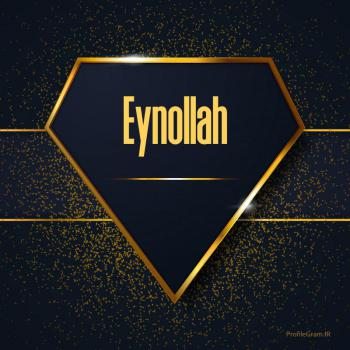عکس پروفایل اسم انگلیسی عین الله طلایی Eynollah