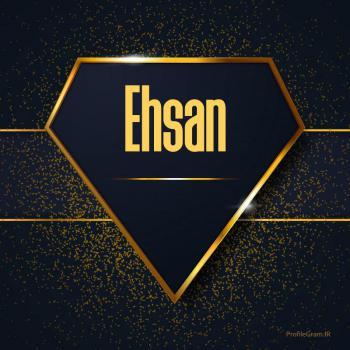 عکس پروفایل اسم انگلیسی احسان طلایی Ehsan