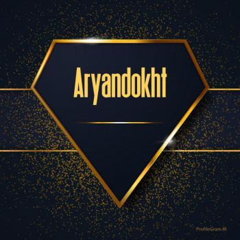 عکس پروفایل اسم انگلیسی آریندخت طلایی Aryandokht