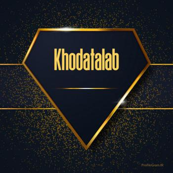 عکس پروفایل اسم انگلیسی خداطلب طلایی Khodatalab