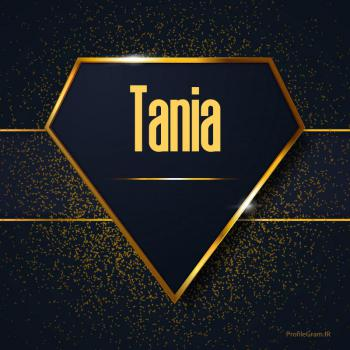 عکس پروفایل اسم انگلیسی تانیا طلایی Tania