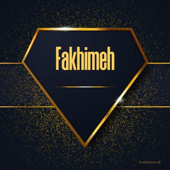 عکس پروفایل اسم انگلیسی فخیمه طلایی Fakhimeh