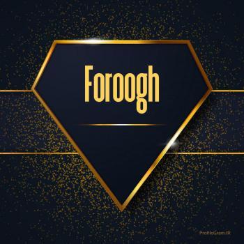 عکس پروفایل اسم انگلیسی فروغ طلایی Foroogh