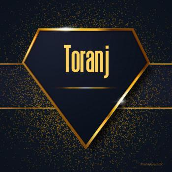 عکس پروفایل اسم انگلیسی ترنج طلایی Toranj