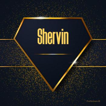 عکس پروفایل اسم انگلیسی شروین طلایی Shervin