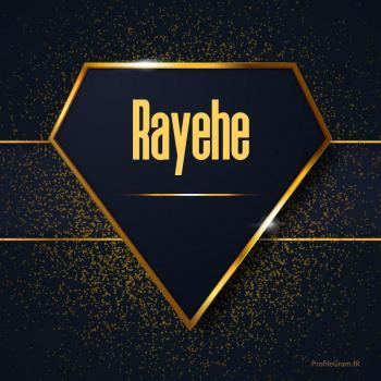 عکس پروفایل اسم انگلیسی رایحه طلایی Rayehe