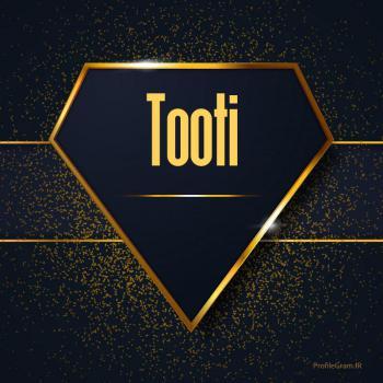 عکس پروفایل اسم انگلیسی طوطی طلایی Tooti