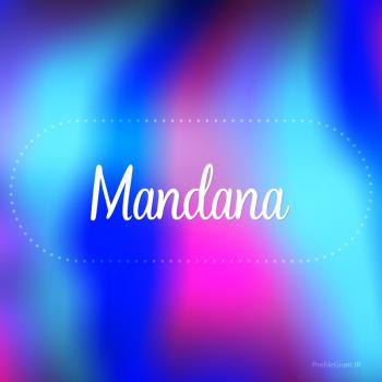 عکس پروفایل اسم ماندانا به انگلیسی شکسته آبی بنفش