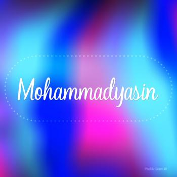 عکس پروفایل اسم محمدیاسین به انگلیسی شکسته آبی بنفش