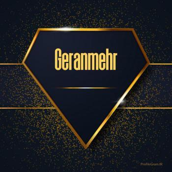 عکس پروفایل اسم انگلیسی گرانمهر طلایی Geranmehr