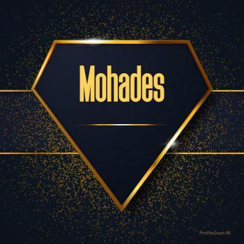 عکس پروفایل اسم انگلیسی محدث طلایی Mohades