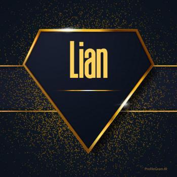 عکس پروفایل اسم انگلیسی لیان طلایی Lian