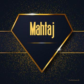 عکس پروفایل اسم انگلیسی ماهتاج طلایی Mahtaj