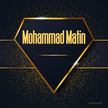 عکس پروفایل اسم انگلیسی محمدمتین طلایی Mohammad Matin