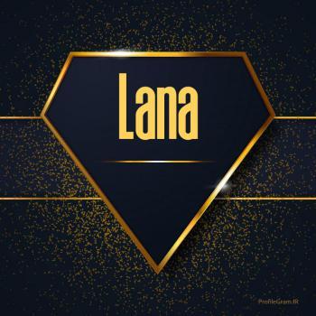 عکس پروفایل اسم انگلیسی لنا طلایی Lana