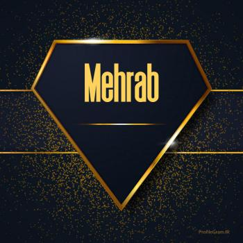 عکس پروفایل اسم انگلیسی مهراب طلایی Mehrab