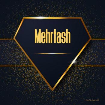 عکس پروفایل اسم انگلیسی مهرتاش طلایی Mehrtash