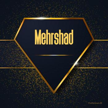 عکس پروفایل اسم انگلیسی مهرشاد طلایی Mehrshad