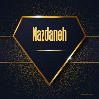عکس پروفایل اسم انگلیسی نازدانه طلایی Nazdaneh