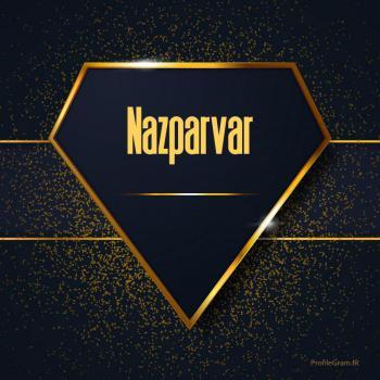 عکس پروفایل اسم انگلیسی نازپرور طلایی Nazparvar