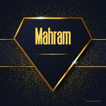 عکس پروفایل اسم انگلیسی مهرام طلایی Mahram