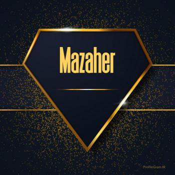عکس پروفایل اسم انگلیسی مظاهر طلایی Mazaher