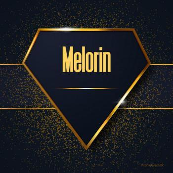 عکس پروفایل اسم انگلیسی ملورین طلایی Melorin