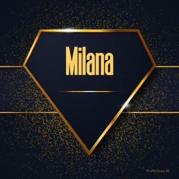 عکس پروفایل اسم انگلیسی میلانا طلایی Milana