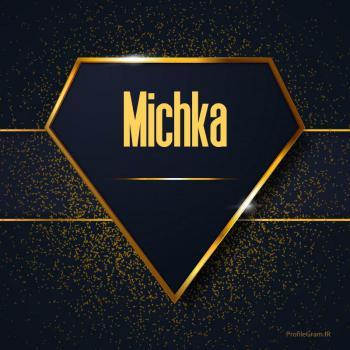 عکس پروفایل اسم انگلیسی میچکا طلایی Michka