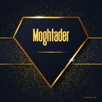 عکس پروفایل اسم انگلیسی مقتدر طلایی Moghtader