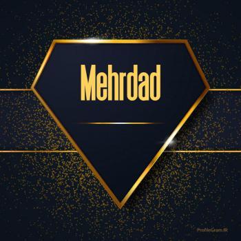 عکس پروفایل اسم انگلیسی مهراد طلایی Mehrdad