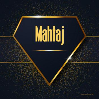 عکس پروفایل اسم انگلیسی مهتاج طلایی Mahtaj