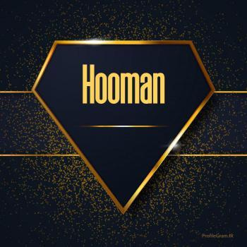 عکس پروفایل اسم انگلیسی هومن طلایی Hooman