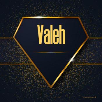 عکس پروفایل اسم انگلیسی واله طلایی Valeh