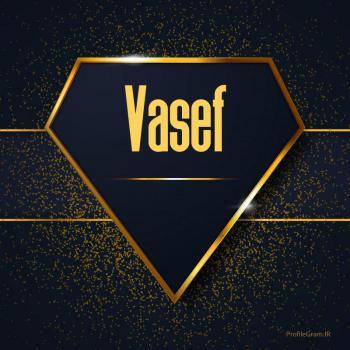 عکس پروفایل اسم انگلیسی واصف طلایی Vasef