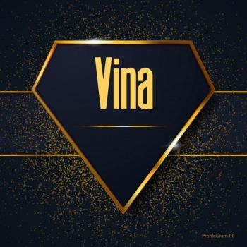 عکس پروفایل اسم انگلیسی وینا طلایی Vina