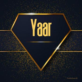 عکس پروفایل اسم انگلیسی یار طلایی Yaar