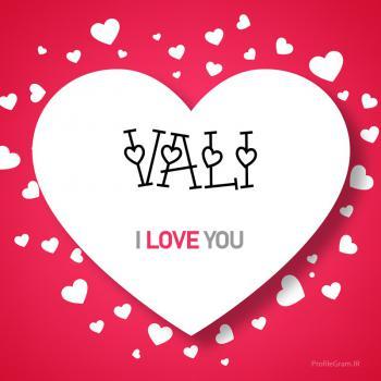 عکس پروفایل اسم انگلیسی ولی قلب Vali