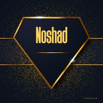 عکس پروفایل اسم انگلیسی نوشاد طلایی Noshad