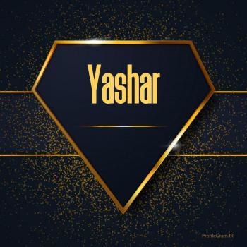 عکس پروفایل اسم انگلیسی یاشار طلایی Yashar