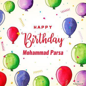 عکس پروفایل تبریک تولد اسم محمدپارسا به انگلیسی Mohammad Parsa