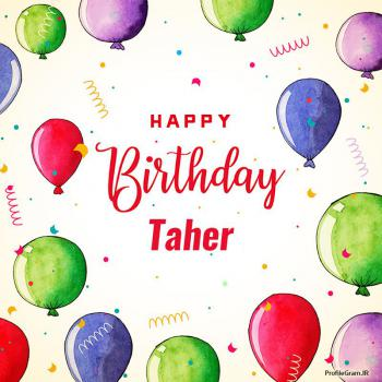 عکس پروفایل تبریک تولد اسم طاهر به انگلیسی Taher