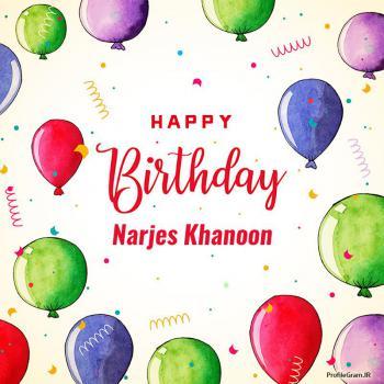 عکس پروفایل تبریک تولد اسم نرجس خاتون به انگلیسی Narjes Khanoon