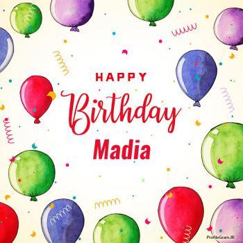 عکس پروفایل تبریک تولد اسم مادیا به انگلیسی Madia