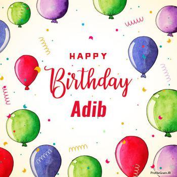 عکس پروفایل تبریک تولد اسم ادیب به انگلیسی Adib