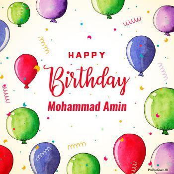 عکس پروفایل تبریک تولد اسم محمدامین به انگلیسی Mohammad Amin