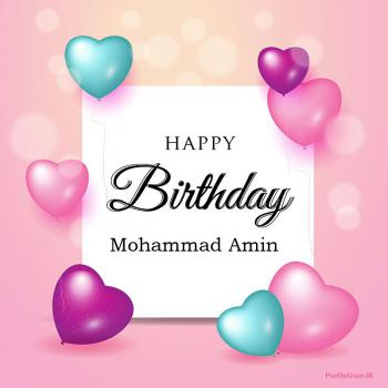 عکس پروفایل تبریک تولد عاشقانه اسم محمدامین به انگلیسی