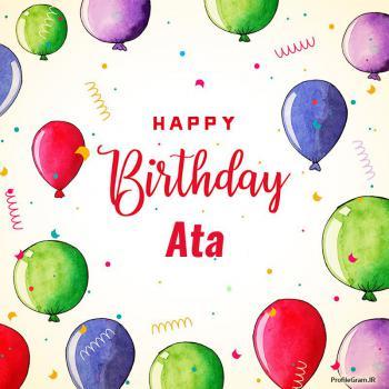 عکس پروفایل تبریک تولد اسم آتا به انگلیسی Ata