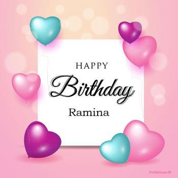 عکس پروفایل تبریک تولد عاشقانه اسم رامینا به انگلیسی