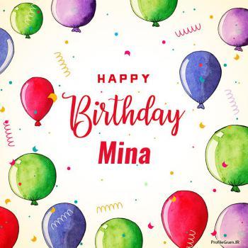 عکس پروفایل تبریک تولد اسم مینا به انگلیسی Mina
